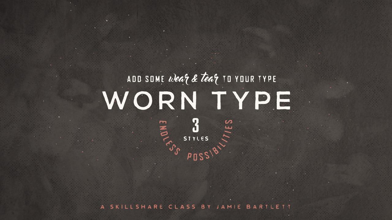 Worn Type